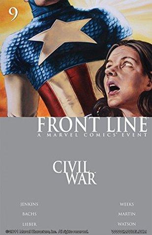 Civil War: Front Line #9 by Steve Lieber, Ramón F. Bachs, John Watson, John Watson, Paul Jenkins, Lee Weeks
