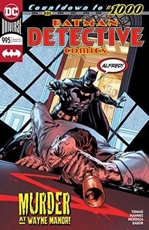 Detective Comics (2016-) #995 by Doug Mahnke, Peter J. Tomasi, David Baron, Jaime Mendoza