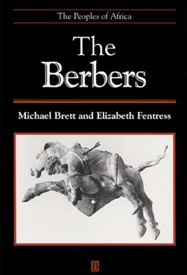 The Berbers: The Peoples of Africa by Michael Brett, Elizabeth Fentress