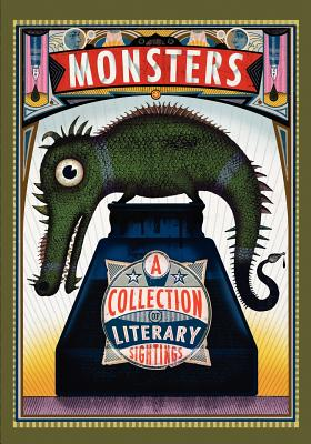 Monsters: A Collection of Literary Sightings by B.J. Hollars