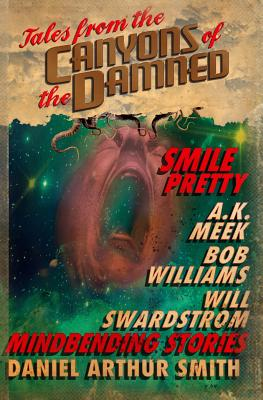 Tales from the Canyons of the Damned: No. 5 by Will Swardstrom, Bob Williams, A. K. Meek