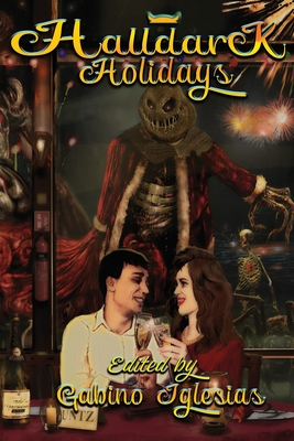 Halldark Holidays by Brian Keene, Alan Baxter, Mark Allan Gunnells