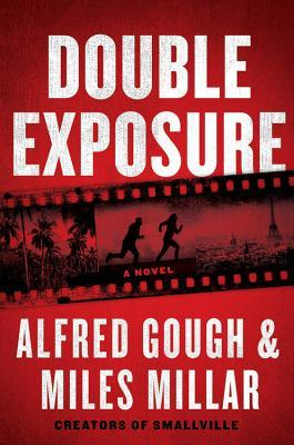 Double Exposure by Alfred Gough, Miles Millar