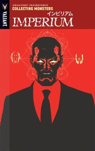 Imperium Vol. 1: Collecting Monsters by Joshua Dysart, Doug Braithwaite