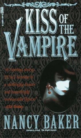 Kiss of the Vampire by Nancy Baker