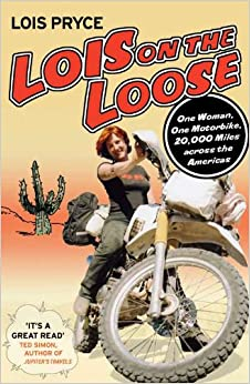 Lois on the Loose by Lois Pryce