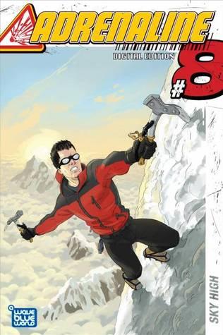 Adrenaline #8 by Joe H. Selayro, James Boyle, Tyler Chin-Tanner