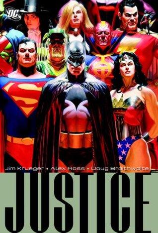 Justice, Volume 1 by Alex Ross, Doug Braithwaite, Jim Krueger