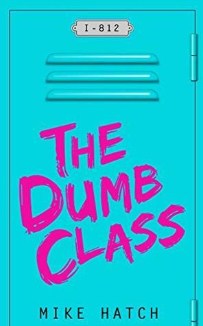 The Dumb Class: Boomer Junior High by Ryan Plummer, Mike Hatch