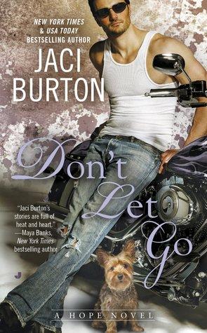 Don't Let Go by Jaci Burton