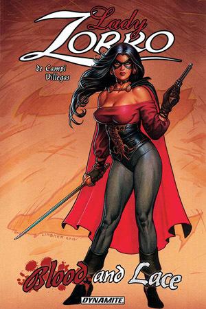 Lady Zorro: Blood & Lace by Alex de Campi, Rey Villegas, Joseph Michael Linsner