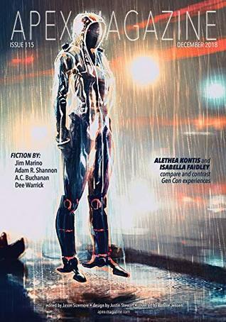 Apex Magazine -- December 2018 by Adam R. Shannon, Dee Warrick, Jason Sizemore, Jim Marino, Andi C. Buchanan, Alethea Kontis, Isabella Faidley