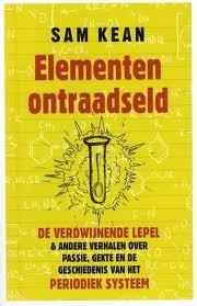 Elementen ontraadseld by Rob de Ridder, Pieter Janssens, Sam Kean