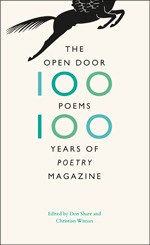 The Open Door: One Hundred Poems, One Hundred Years of Poetry Magazine by Don Share