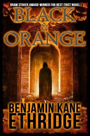 Black and Orange by Zach McCain, Benjamin Kane Ethridge