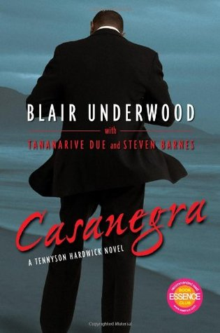 Casanegra by Tananarive Due, Steven Barnes, Blair Underwood