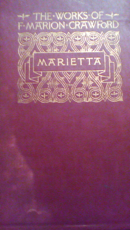 Marietta: A Maid of Venice by F. Marion Crawford