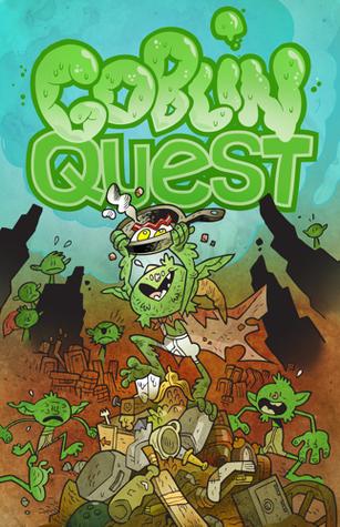 Goblin Quest by Matt Forbeck, Rob Heinsoo, Grant Howitt, James Wallis, Graham Walmsley, Ken Hite, Frog Croakley, Meguey Baker, Naomi Alderman, Robin D. Laws, Merritt K.