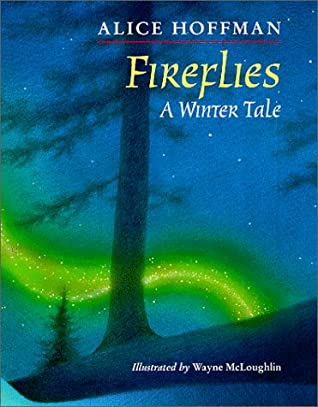 Fireflies by Wayne McLoughlin, Alice Hoffman