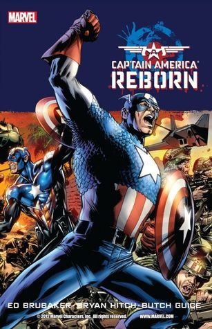 Captain America: Reborn by Jackson Butch Guice, Roger Stern, Rick Magyar, Ed Brubaker, Mark Waid, Rian Hughes, Paul Mounts, Luke Ross, Justin Ponsor, Joe Caramagna, Bryan Hitch