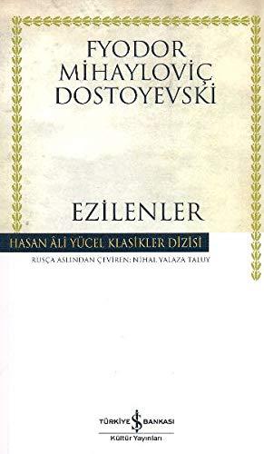 Ezilenler by Fyodor Dostoyevsky