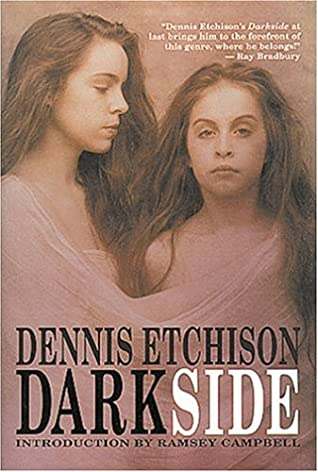Darkside by Ramsey Campbell, Joyce Tenneson, Dennis Etchison