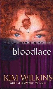 Bloodlace by Kim Wilkins