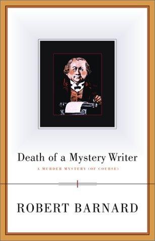Death of A Mystery Writer by Robert Barnard