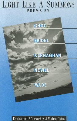 Light Like a Summons by Mary Choo, Margaret Fridel, Eileen Kernaghan