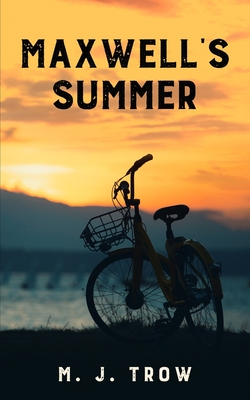 Maxwell's Summer by M. J. Trow