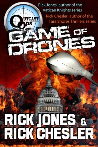 Game of Drones by Rick Chesler, Rick Jones