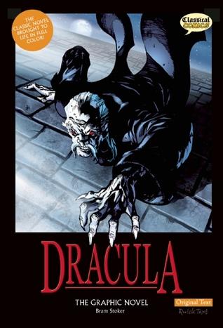 Dracula The Graphic Novel: Original Text by Clive Bryant, Bram Stoker, Staz Johnson, James Offredi