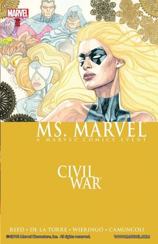 Civil War: Ms. Marvel by Roberto de la Torre, Brian Reed