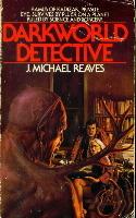 Darkworld Detective by Michael Reaves