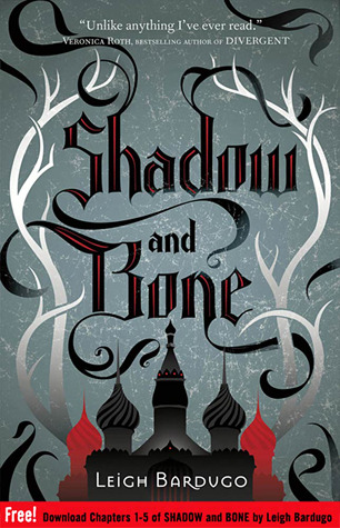 Shadow and Bone: Chapters 1-5 by Leigh Bardugo