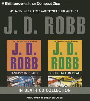 J. D. Robb Collection - Fantasy in Death and Indulgence in Death by J.D. Robb