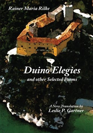 Duino Elegies and other Selected Poems by Rainer Maria Rilke