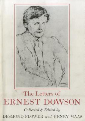 Letters E Dowson by Ernest Dowson