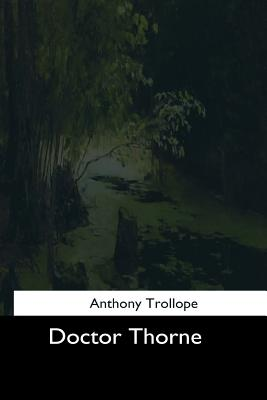 Doctor Thorne by Anthony Trollope