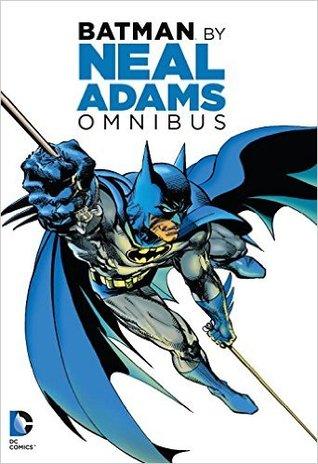 Batman by Neal Adams Omnibus by Dennis O'Neil, Neal Adams