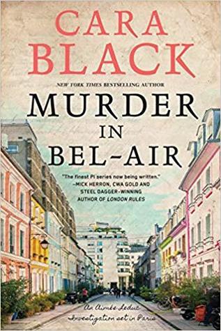 Murder in Bel-Air by Cara Black