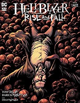 Hellblazer: Rise and Fall (2020-2021) #3 (Hellblazer: Rise and Fall by Tom Taylor, Darick Robertson, Diego Rodríguez