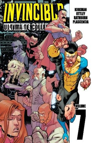 Invincible: Ultimate Collection, Vol. 7 by Robert Kirkman, Ryan Ottley