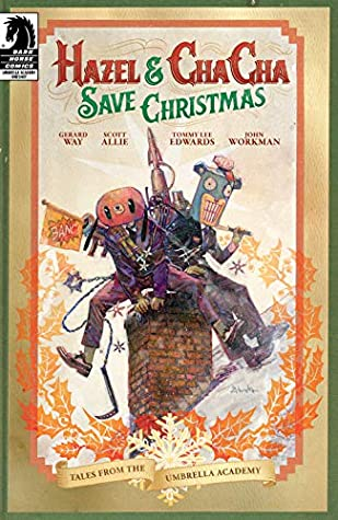 Hazel and Cha Cha Save Christmas: Tales from the Umbrella Academy (Umbrella Academy: Hotel Oblivion) by Scott Allie, Gerard Way, Tommy Lee Edwards