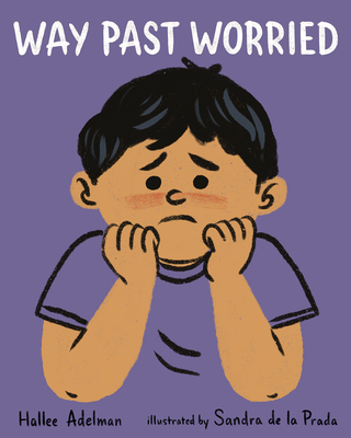 Way Past Worried by Hallee Adelman