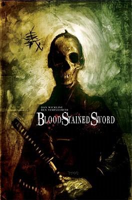 Blood-Stained Sword by Amber Benson, Ben Templesmith, Dan Wickline