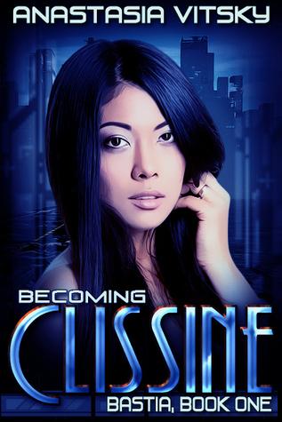 Becoming Clissine by Anastasia Vitsky