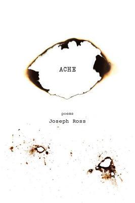 Ache by Joseph Ross