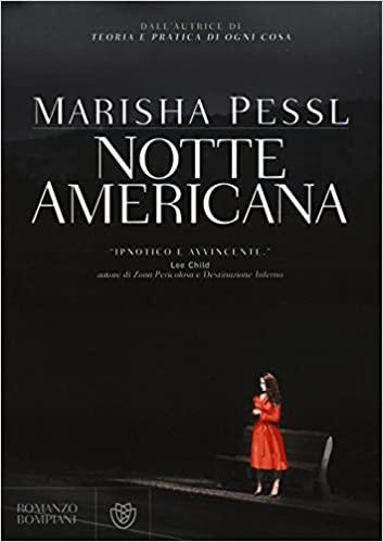 Notte americana by Marisha Pessl