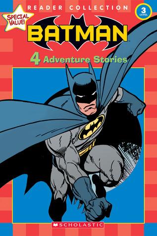 Batman: 4 Adventure Stories by Brian Augustyn, Jason Hernandez-Rosenblatt, Devin Grayson, John Byrne, Ken Geist